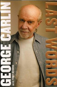 George Carlin with Tony Hendra - Last Words (2009) free download