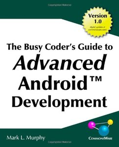 the busy coders guide to android The busy coder's guide to android development for android studio 22, covering the android sdk through 71 do you want current information about how to dev.