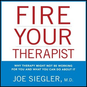 Fire Your Therapist [Audiobook] free download