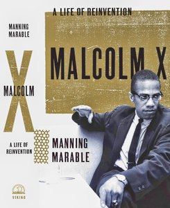 Malcolm X: A Life of Reinvention free download