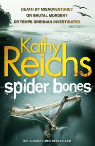 Kathy Reichs - Spider Bones: A Novel free download