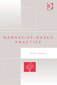 Peter Brophy - Narrative-based practice free download