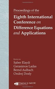 Proceedings of the Eighth International Conference on Difference Equations and Applications free download