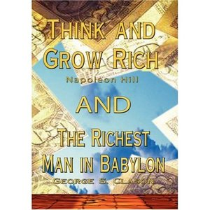 Think and Grow Rich by Napoleon Hill AND Richest Man in Babylon by George S. Clason free download