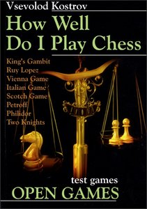 Kostrov - How Well Do I Play Chess Open Games free download