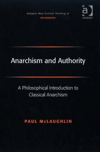 Paul McLaughlin - Anarchism and Authority free download