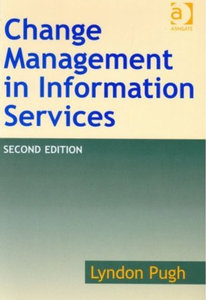 Lyndon Pugh - Change management in information services (2nd edition) free download