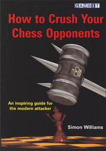 Simon Williams - How to Crush Your Chess Opponents free download