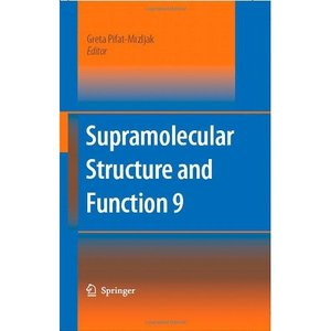 Supramolecular Structure and Function 9 free download