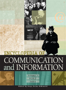 Encyclopedia of Communication and Information (3 Volume Set) free download