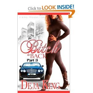 The Bitch Is Back (Part 3) - Deja King free download