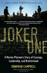 Joker One: A Marine Platoon's Story of Courage, Leadership, and Brotherhood free download