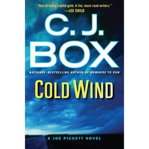 A Joe Pickett Novel: Cold Wind 11 by C. J. Box (2011, Hardcover)