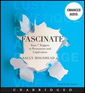 Fascinate: Your 7 Triggers to Persuasion and Captivation [Audiobook] free download