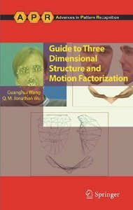 Guide to Three Dimensional Structure and Motion Factorization free download