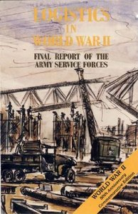 Logistics in World War II: Final Report of the Army Service Forces free download