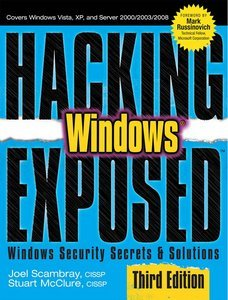Hacking Exposed Windows: Microsoft Windows Security Secrets and Solutions free download