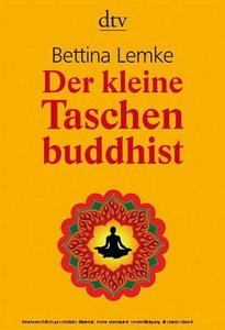 DTV - Der kleine Taschenbuddhist - Bettina Lemke (2009) free download
