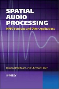 Spatial Audio Processing: MPEG Surround and Other Applications free download