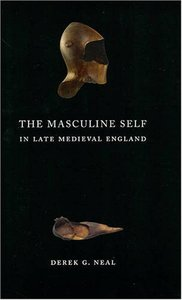 The Masculine Self in Late Medieval England free download