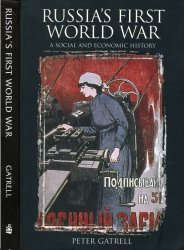 Russia's First World War: A Social and Economic History - Gatrell (2005) free download