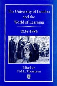 The University of London and the World of Learning, 1836-1986 free download