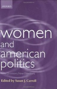 Women and American Politics: New Questions, New Directions (Gender and Politics Series) free download