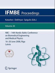NBC - 14th Nordic-Baltic Conference on Biomedical Engineering and Medical Physics 16-20 June 2008; Riga, Latvia free download