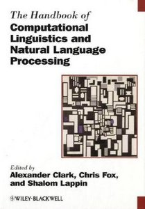 The Handbook of Computational Linguistics and Natural Language Processing free download