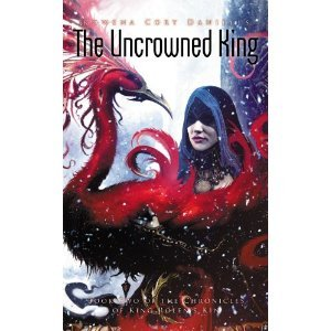 King Rolen's Kin: The Uncrowned King (The Chronicles of King Rolen's Kin) - Rowena Cory Daniells free download