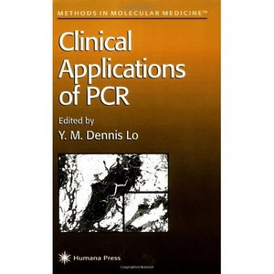 Clinical Applications of Pcr (Methods in Molecular Medicine) free download