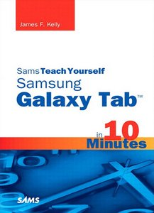 Sams Teach Yourself Samsung Galaxy Tab ?in 10 Minutes free download