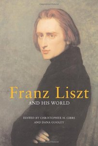 Franz Liszt and His World free download