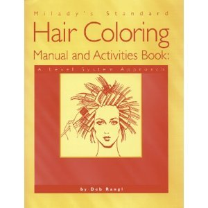 Milady's Standard Hair Coloring Manual and Activities Book free download
