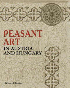 Peasant art in Austria and Hungary free download