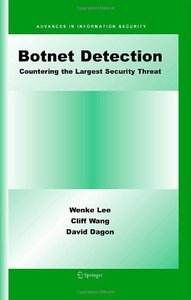 Botnet Detection: Countering the Largest Security Threat (Advances in Information Security) free download