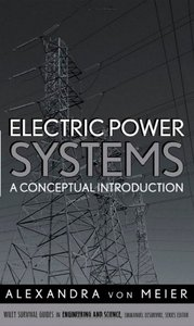 Electric Power Systems: A Conceptual Introduction free download
