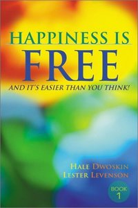 Happiness Is Free, and It's Easier Than You Think! free download