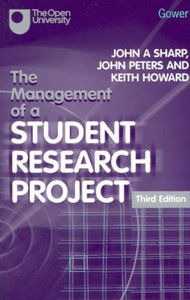 John A. Sharp, John Peters, Keith Howard - The Management of a Student Research Project (3rd edition) free download