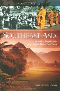 Southeast Asia: A Historical Encyclopedia, From Angkor Wat to East Timor (3 Volume Set) free download