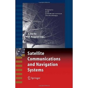 Satellite Communications and Navigation Systems free download
