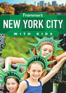 Frommer's New York City with Kids, 12 edition free download