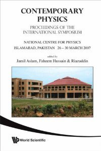 Contemporary Physics: Proceedings of the International Symposium, National Centre for Physics Islamabad free download