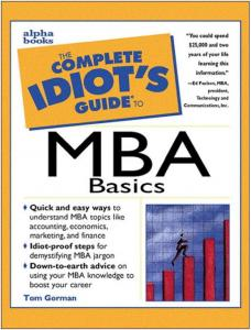 The Complete Idiot's Guide to MBA Basics free download