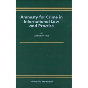 Amnesty for Crime in International Law and Practice free download