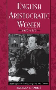 English Aristocratic Women, 1450-1550 free download