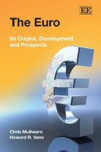 The Euro: Its Origins, Development and Prospects free download