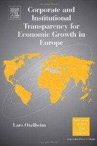 Corporate and Institutional Transparency for Economic Growth in Europe, Volume 19 (International Business and Management) free download