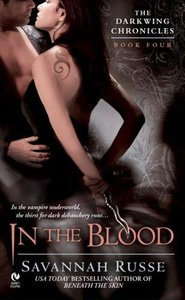 Savannah Russe - In the Blood (The Darkwing Chronicles, Book 4) free download