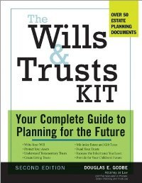 The Wills and Trusts Kit, 2e: Your Complete Guide to Planning for the Future (Wills, Estate Planning and Trusts Legal Kit) free download